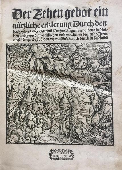 Old Testament「The Ten Commandments (Der Zehen Gebot Ein Nützliche Erklerung...) By Martin Luther」:写真・画像(11)[壁紙.com]