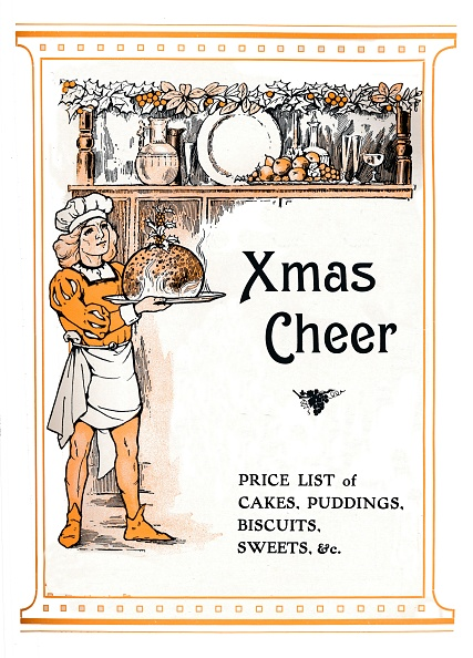 Biscuit「Xmas Cheer - Price List Of Cakes, Puddings, Biscuits, Sweets, &C, 1910」:写真・画像(7)[壁紙.com]