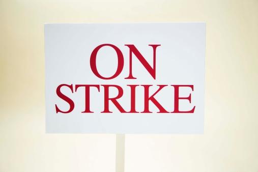 Picket Line「On strike sign」:スマホ壁紙(0)